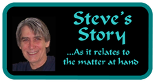 Steve's Story: Getting to the Heart of Things