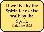 Let Us Walk in the Spirit